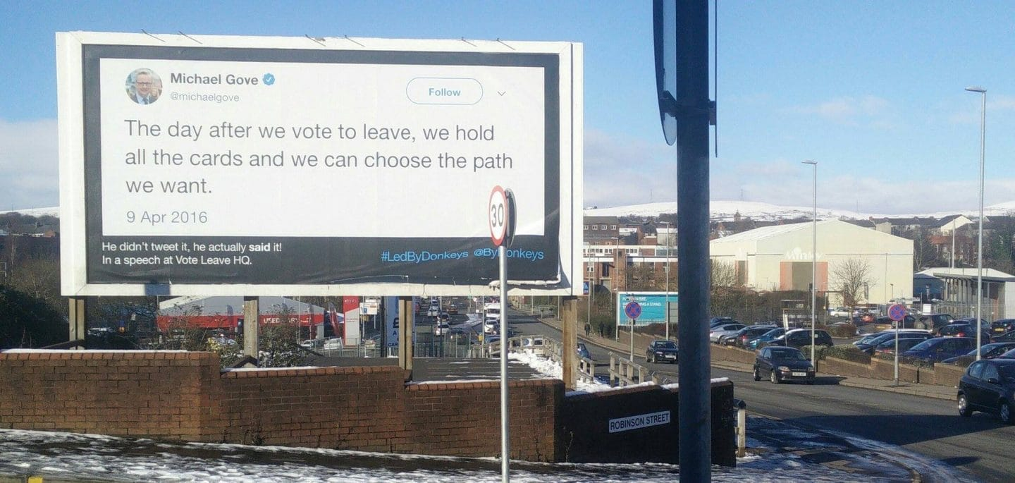 Posters Trolling Brexit Leaders With Their Own Words Have Appeared In Manchester